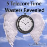 5 Telecom Time Wasters