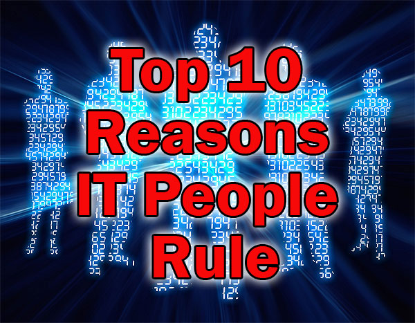 IT People Rule