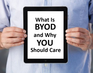 What-is-BYOD-and-why-you-should-care